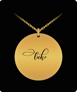 Luke Pendant - Name Necklace - Personalized Charm Gift - Gold plated Plated/Stainless Steel - Laser Engraved - Lovely Present