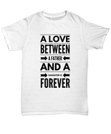 Father and Daughter Love - Tshirt White - Uncle Seal