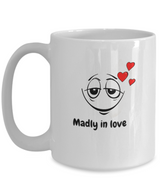 Madly in love - White coffee mug design 15oz - Uncle Seal