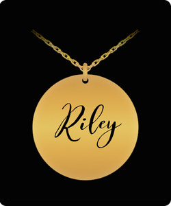 Riley Pendant - Name Necklace - Personalized Charm Gift - Gold plated Plated/Stainless Steel - Laser Engraved - Lovely Present