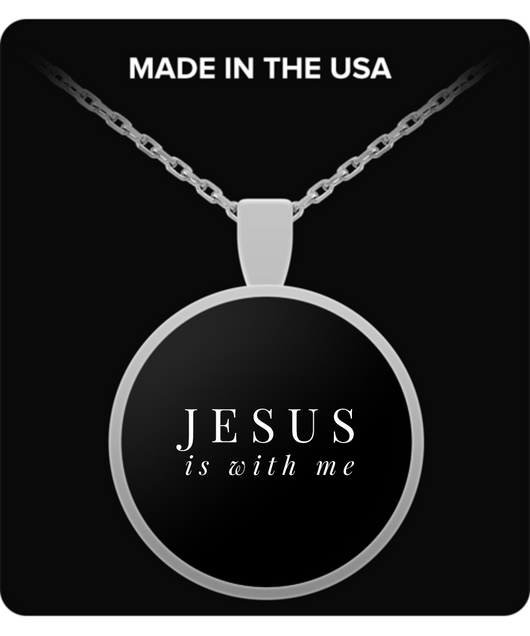 Jesus is with me - Round Necklace - Uncle Seal