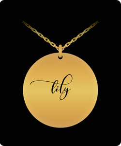 Lily Pendant - Name Necklace - Personalized Charm Gift - Gold plated Plated/Stainless Steel - Laser Engraved - Lovely Present