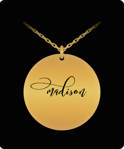 Madison Pendant - Name Necklace - Personalized Charm Gift - Gold plated Plated/Stainless Steel - Laser Engraved - Lovely Present