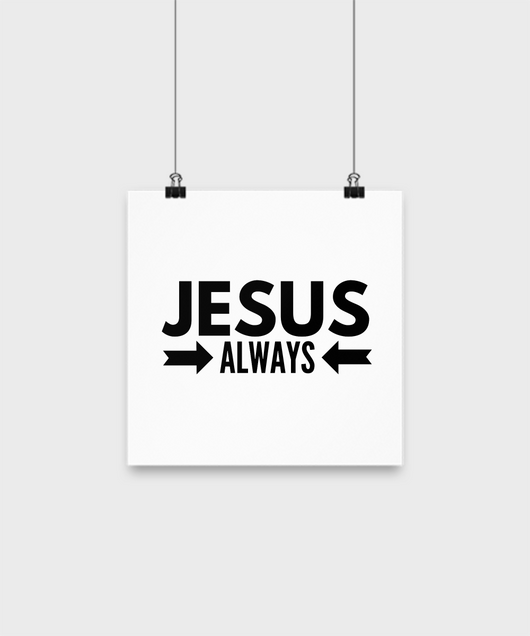 Jesus Always - Poster wall - Uncle Seal