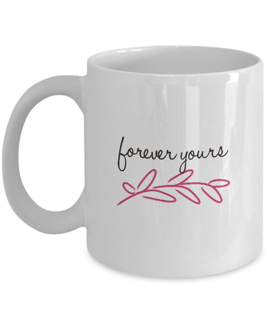 Forever Yours - Coffee Mug - Uncle Seal