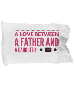 Father and Daughter Love - Pillow Case - Uncle Seal