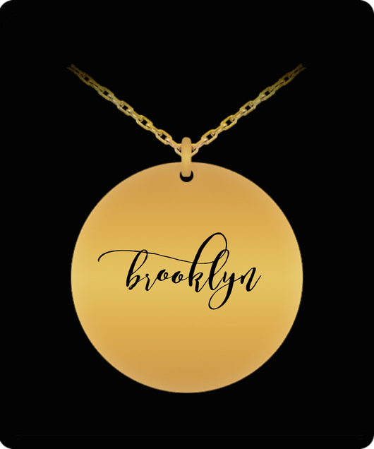 Brooklyn Pendant - Name Necklace - Personalized Charm Gift - Gold plated Plated/Stainless Steel - Laser Engraved - Lovely Present - Uncle Seal