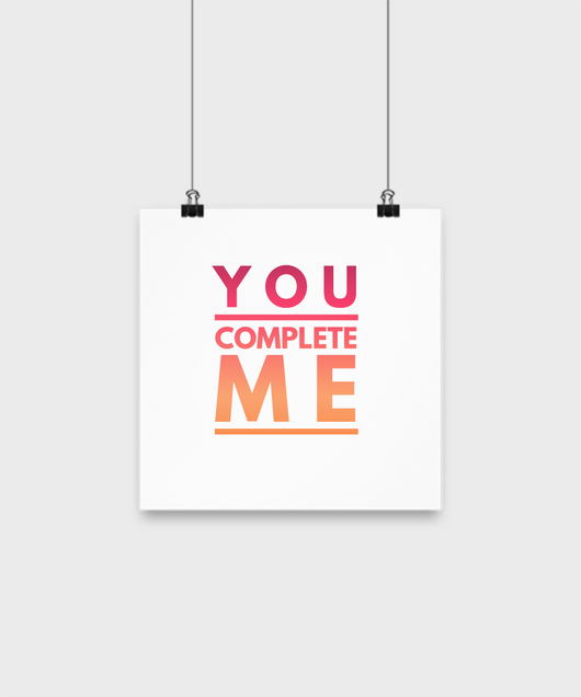 You complete me Poster - Uncle Seal