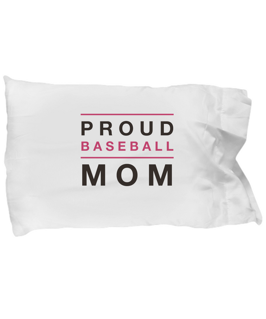 Proud Baseball Mom - Pillow Case - Uncle Seal