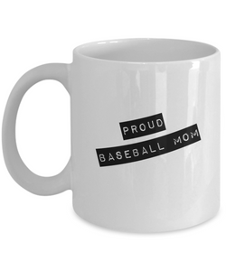 Proud Baseball Mom - White Coffee Mug - Uncle Seal