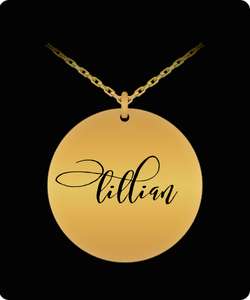 Lillian Pendant - Name Necklace - Personalized Charm Gift - Gold plated Plated/Stainless Steel - Laser Engraved - Lovely Present