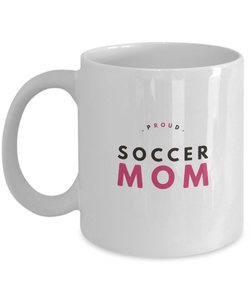 Proud Soccer Mom - White pink black Coffee Mug - Uncle Seal