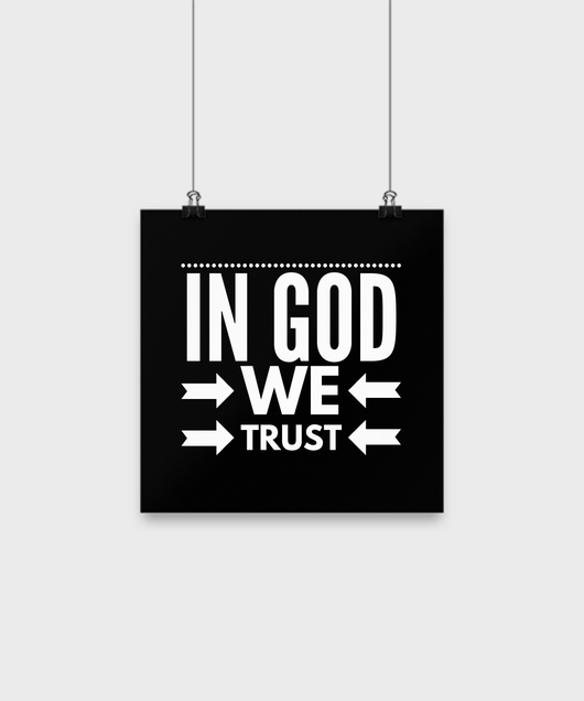In God we Trust - Black Poster design - Uncle Seal