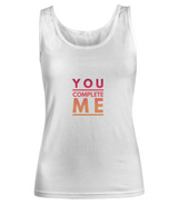You complete me Woman Tank - Uncle Seal