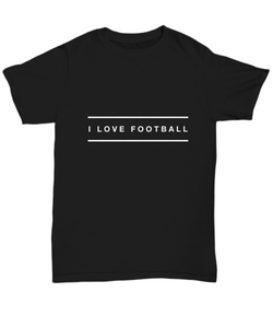 I Love Football design - Black Tshirt - Uncle Seal