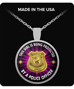 Police Wife Necklace - This Girl is Being Protected By a Police Officer - Round Pendant - Uncle Seal