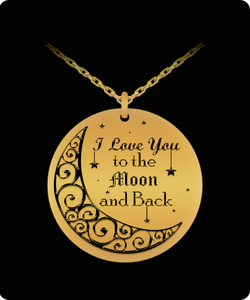 I Love You To The Moon And Back Charm - Laser Engraved Gold plated Plated Chain Pendant - Great Gift Necklace For Wife/Girlfriend/Mom/Dad/Daughter/Son