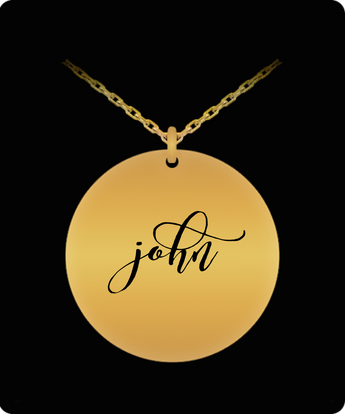 John Pendant - Name Necklace - Personalized Charm Gift - Gold plated Plated/Stainless Steel - Laser Engraved - Lovely Present
