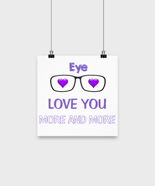 Eye love you more and more small poster - Uncle Seal