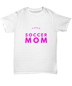 Proud Soccer Mom - White T-shirt - Uncle Seal