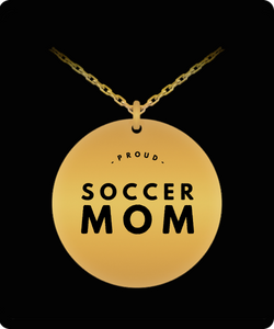 Soccer Mom Necklace - Gold plated Palted/Stainless Steel Laser Engraved Pendant - Great Gift Charm For Mother