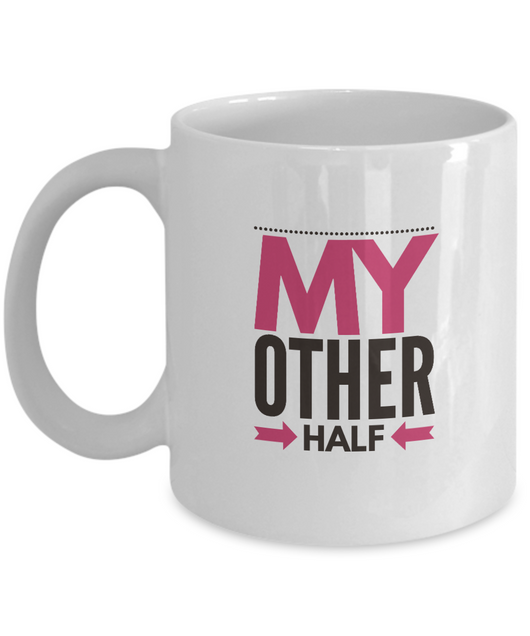 My Other Half - Coffee Mug White - Uncle Seal