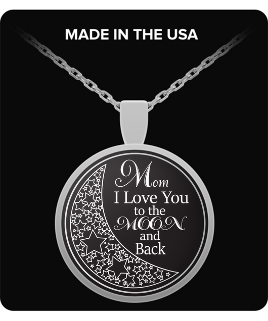 I Love Mom Necklace - To The Moon And Back - Silver Necklace - Chain Pendant - Uncle Seal