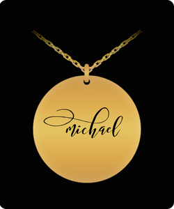 Michael Pendant - Name Necklace - Personalized Charm Gift - Gold plated Plated/Stainless Steel - Laser Engraved - Lovely Present