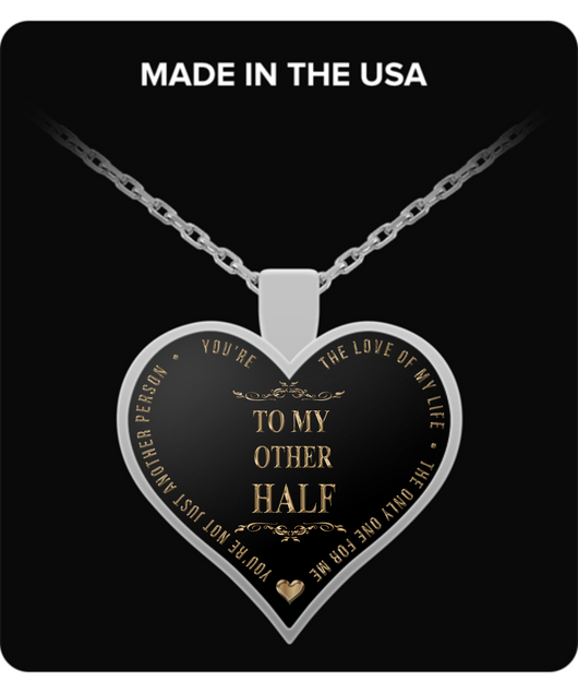 Romantic Pendant - To My Other Half - Silver Heart Shaped Necklace - Valentines Special - Uncle Seal