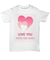 Love you more and more - White tshirt - Uncle Seal