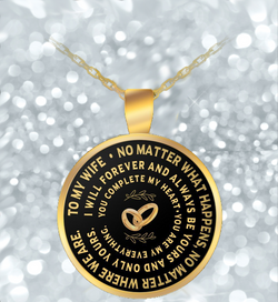 Valentines Day Necklace - To My Wife - Gold Round Pendant- - Uncle Seal