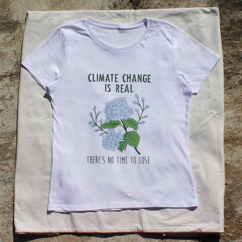 Climate Change is Real T-shirt - SIZ
