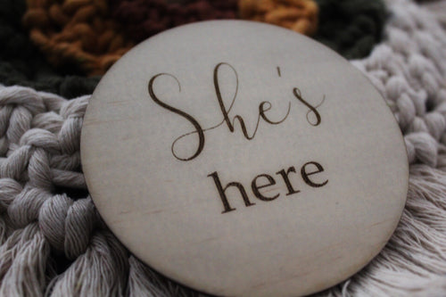 """He's here"" + She's here"" Raw wooden disc"
