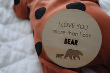 """More than I can Bear"" Raw wooden Disc"