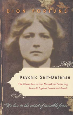 Psychic Self-Defense by Dian Fortune