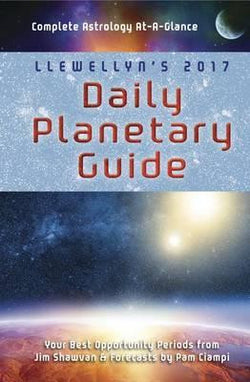 2017 Daily Planetary Guide by Llewellyn