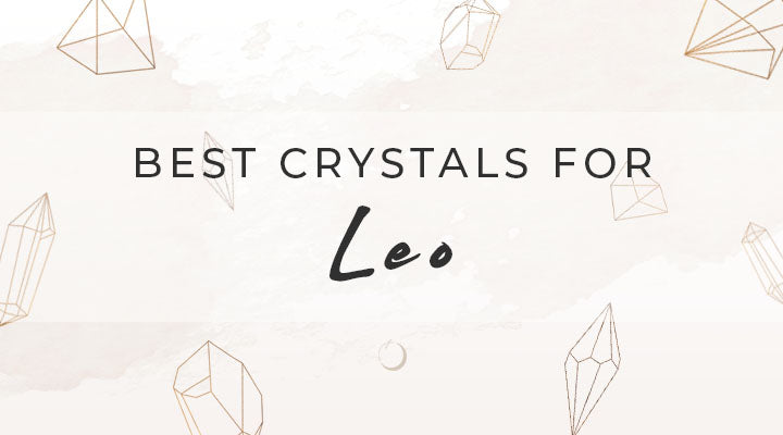 Best Crystals for Leo