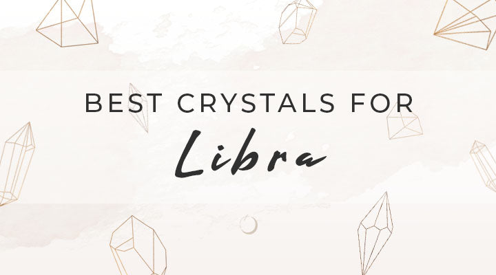 Best Crystals for Libra