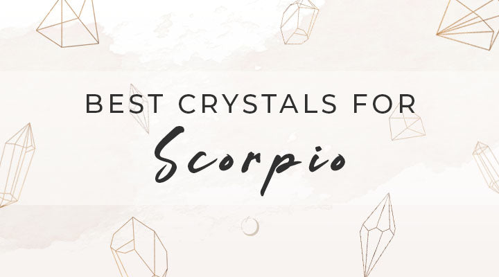 Best Crystals for Scorpio