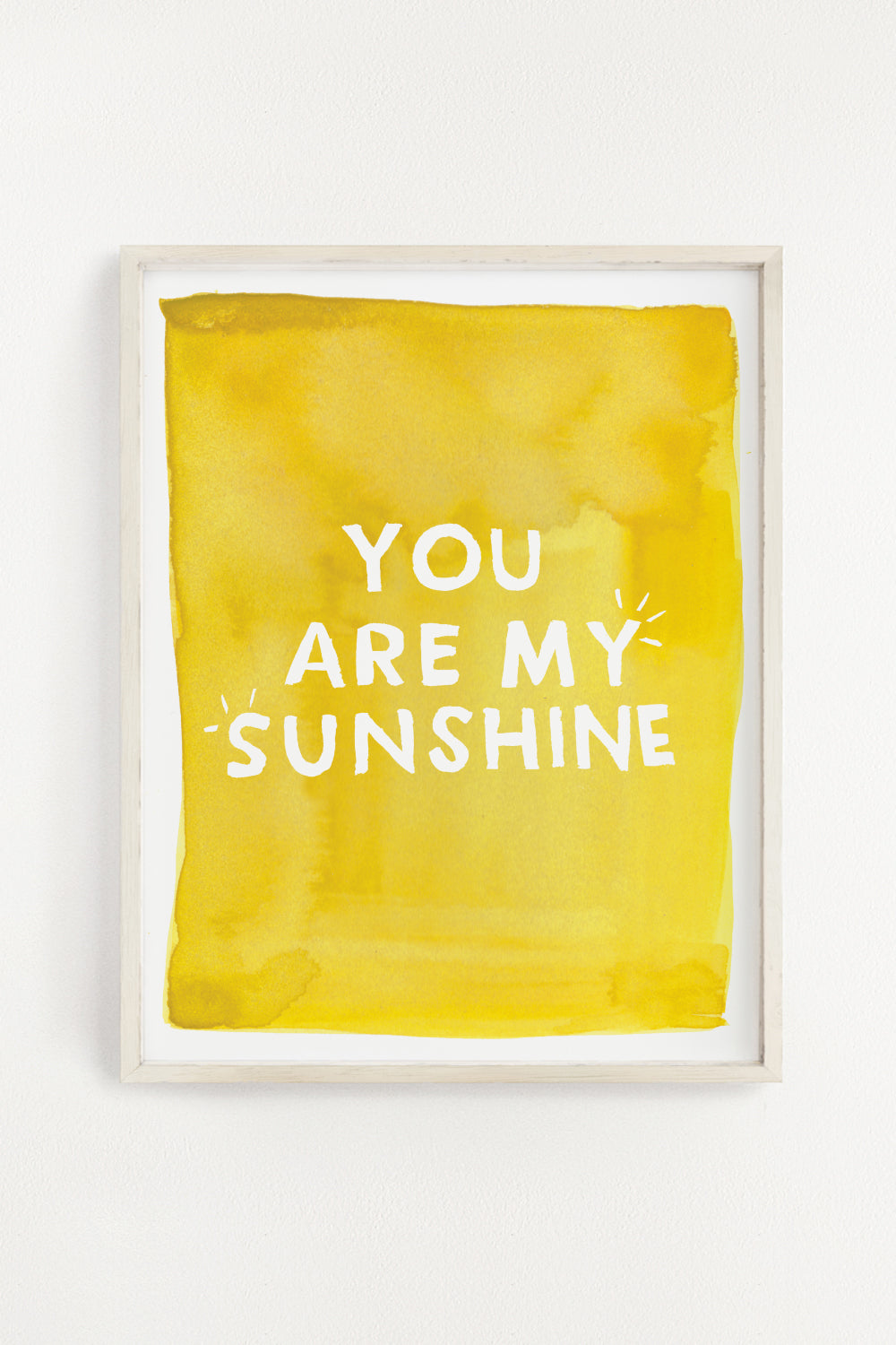 You are my Sunshine - 11x14