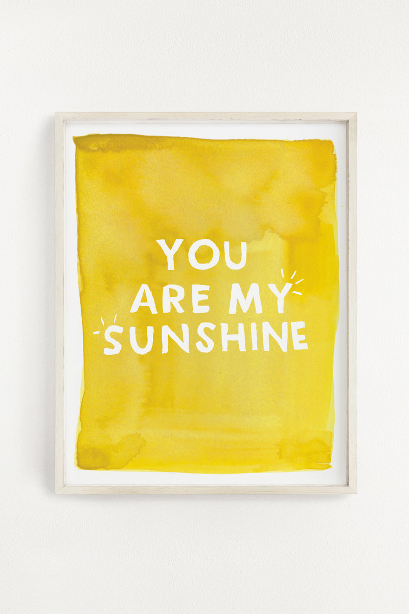 You Are My Sunshine Art Print - 11x14