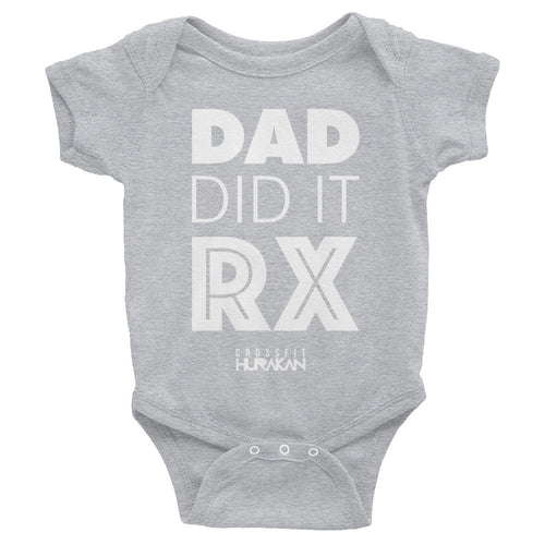 'Dad did it RX' Baby Bodysuit