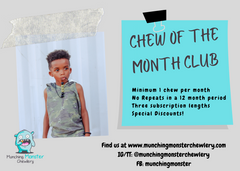 child chewing on a beaded necklaces. Print reads: chew of the month club - min 1 chew per month, no repeats in a 12 month period, three subscription lengths, special discounts. Social media links are on the bottom for Munching Monster Chewlery