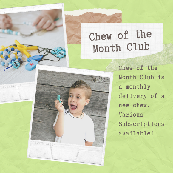 Chew of the Month Club