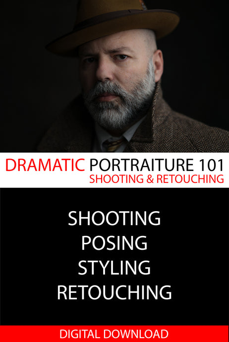 Dramatic Portraiture 101: Limited Edition