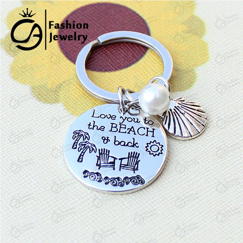 Love you to the beach and back Key Ring