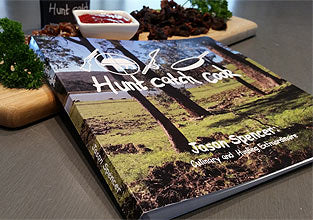 Hunt Catch Cook Cookbook