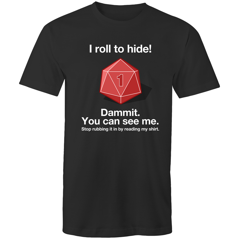 I Roll To Hide - Men's/Unisex T-Shirt - Imaginary Adventures