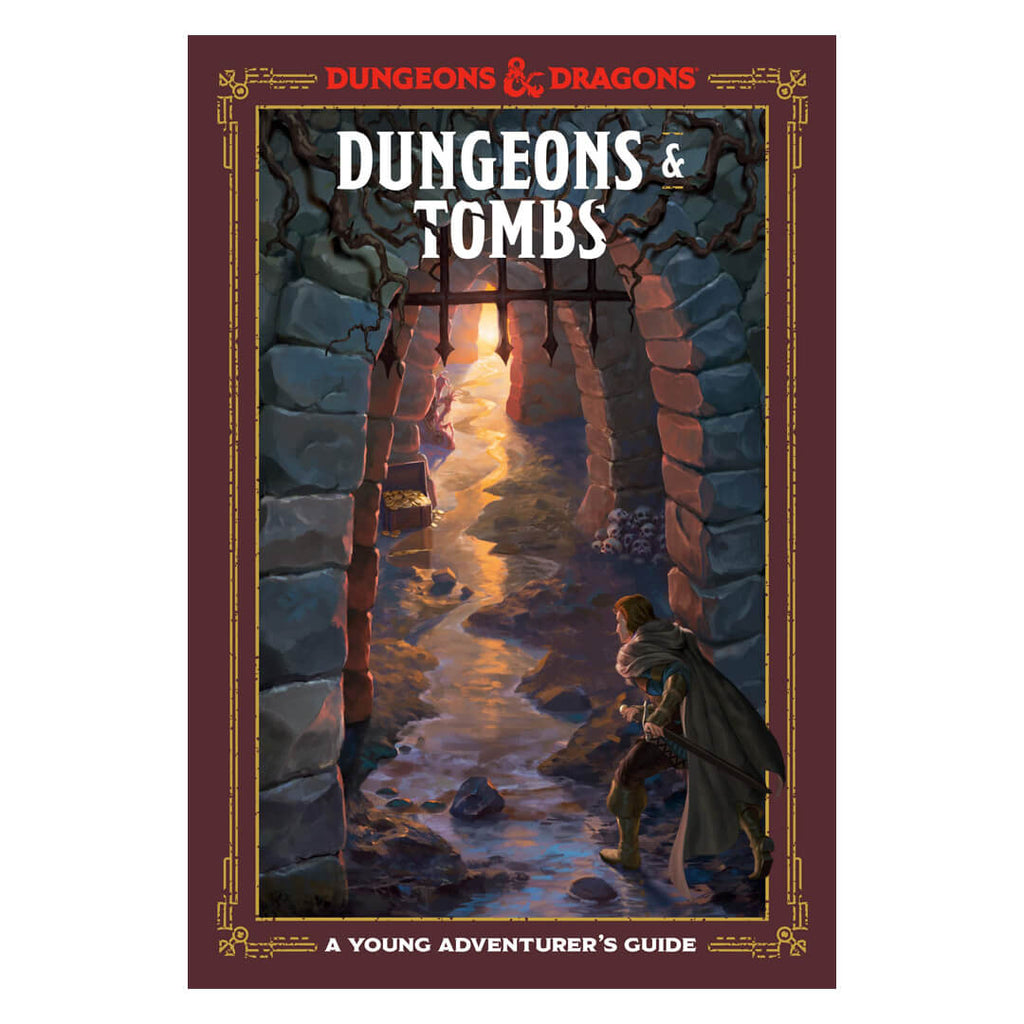 D&D Dungeons & Tombs: A Young Adventurer's Guide