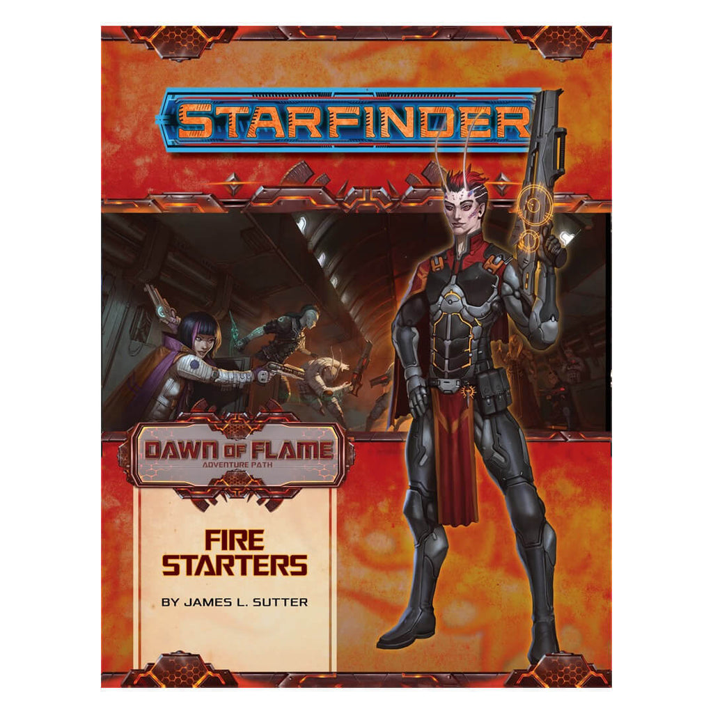 Starfinder Adventure Path - Dawn of Flame 1 of 6 - Fire Starters